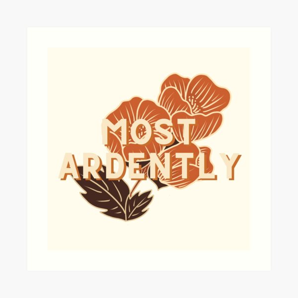 Most Ardently // Pride and Prejudice Art Print