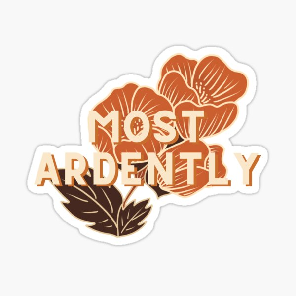 Most Ardently // Pride and Prejudice Sticker