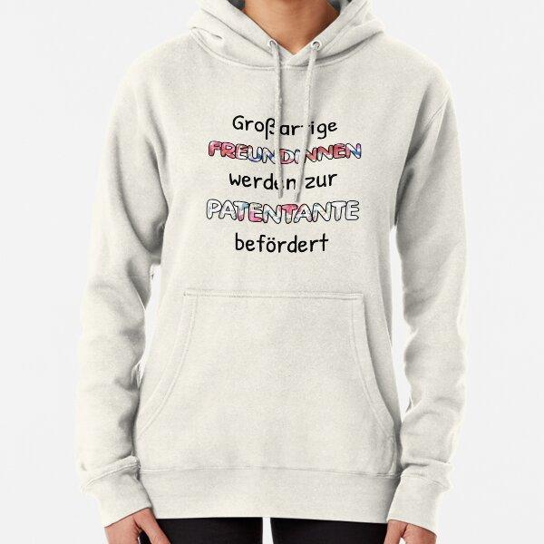 Engel ohne Fl/ügel nennt man Patentante Tante Patin Geschenk Sweatshirt