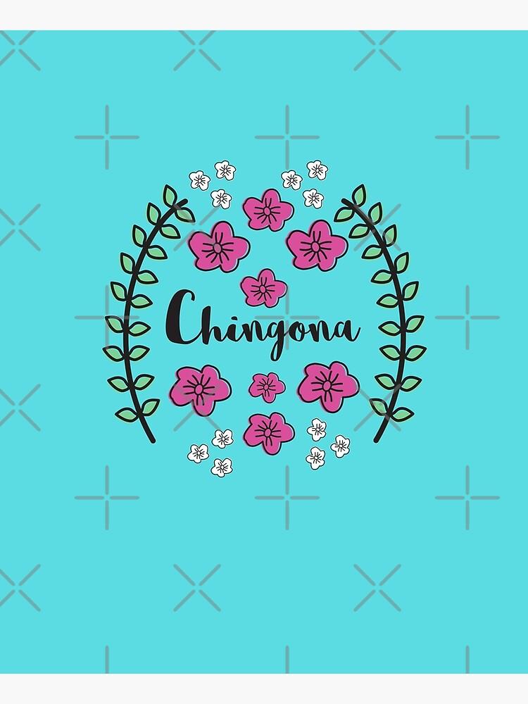 Chingona by vosio