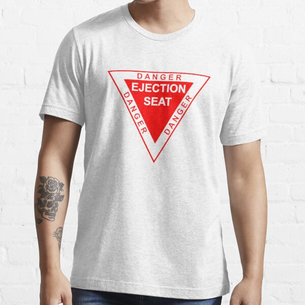 DANGER ejection seat Essential T-Shirt