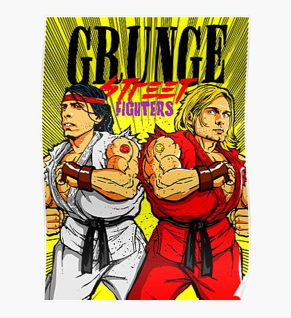 Grunge Street Fighters Poster