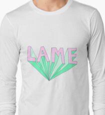 LAME Tumblr Style Long Sleeve T-Shirt