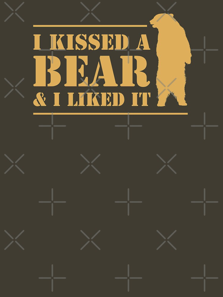 I Kissed A Bear And I Liked It Cool Graphic by CreativeTwins