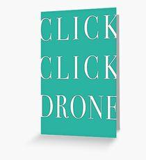 Click Click Drone Greeting Card