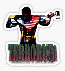 smash terrorism Sticker
