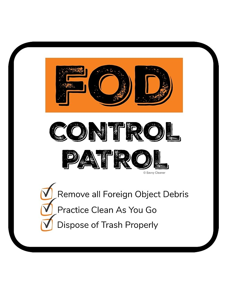 FOD Control Patrol by SavvyCleaner