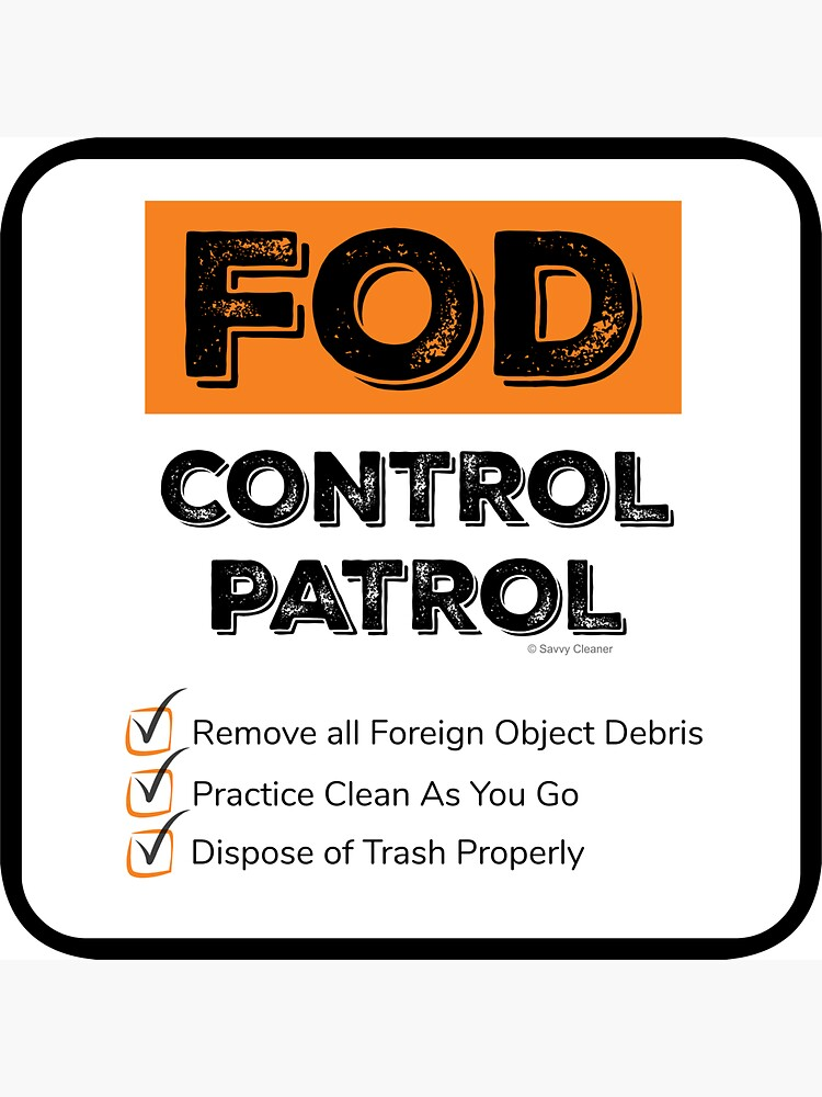 FOD Control Patrol by SavvyCleaner