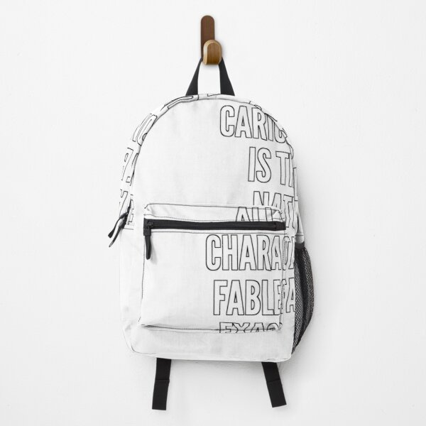 All cartoon characters and fables must be exaggeration caricatures It is the very nature of fantasy and fable Backpack