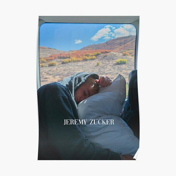 JEREMY ZUCKER Poster