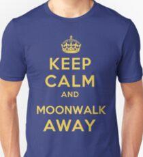 Keep Calm and Moonwalk Away Slim Fit T-Shirt