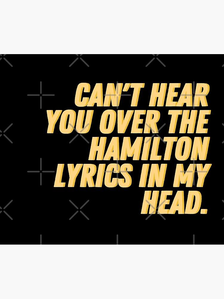 «Je ne peux pas t'entendre sur les paroles de Hamilton dans ma tête» par relee2