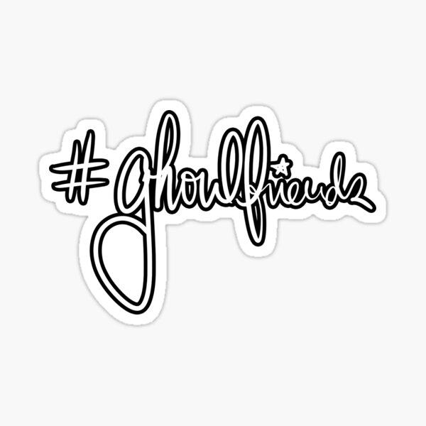 #Ghoulfriends Sticker