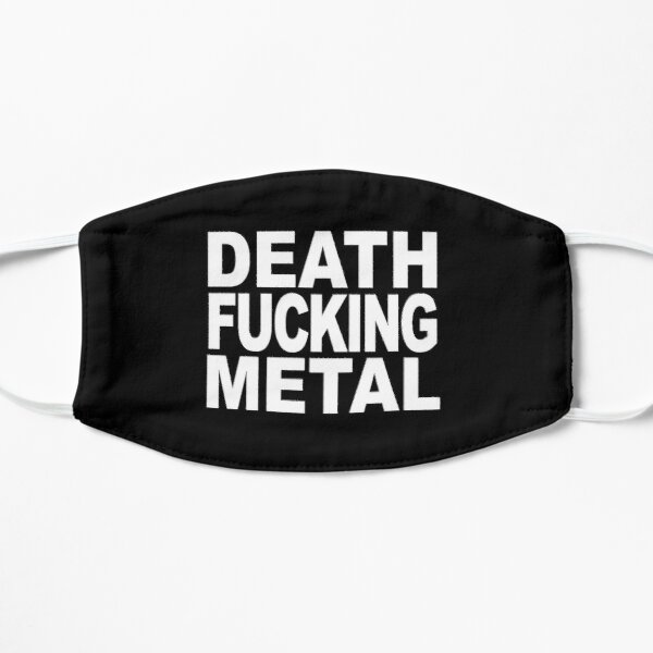 Metal de mierda Mascarilla plana