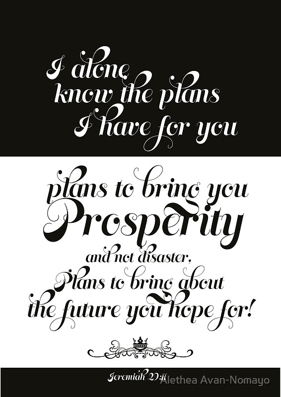 """Plans for you - Jeremiah 29:11"" Posters by Tangldltd ..."
