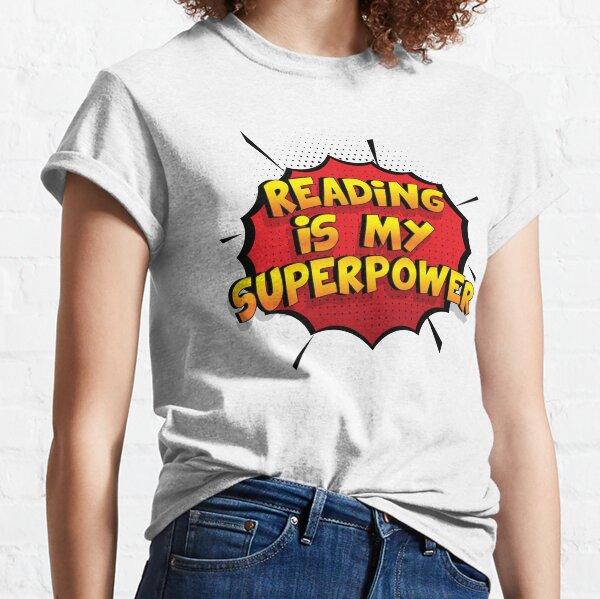 Reading ist mein Superpower Lustiges Reading Designgeschenk Classic T-Shirt