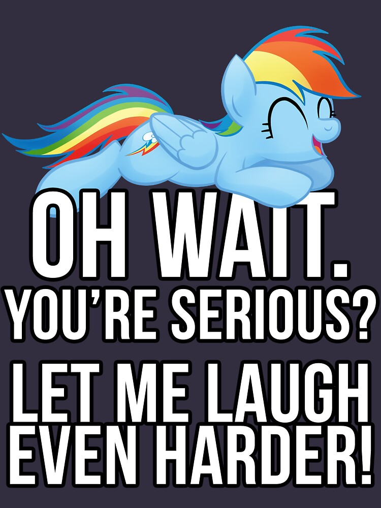 You're Serious?  (My Little Pony: Friendship is Magic) | Unisex T-Shirt