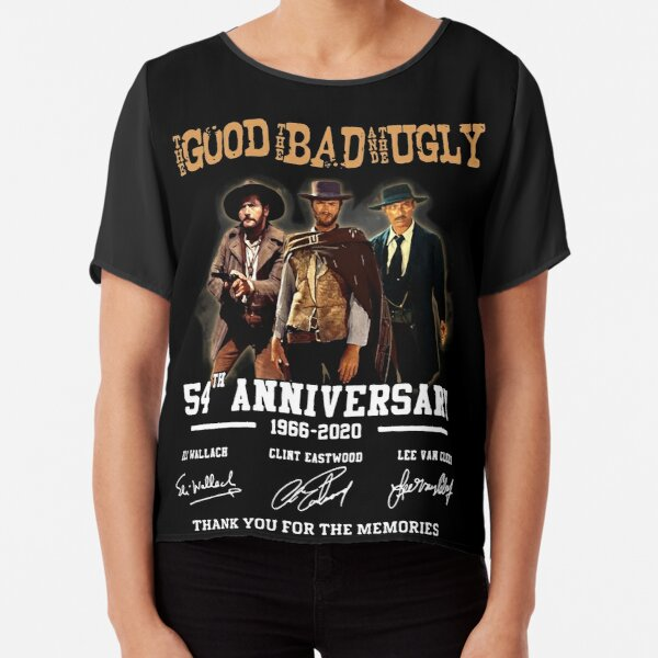 The Good The Bad and The Ugly 54th Anniversary 1966-2020 Chiffon Top
