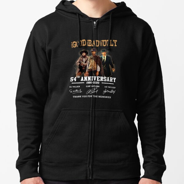 The Good The Bad and The Ugly 54th Anniversary 1966-2020 Zipped Hoodie