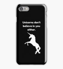 Unicorn Funny Quote iPhone Case/Skin
