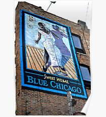 Sweet Home Blue Chicago Poster