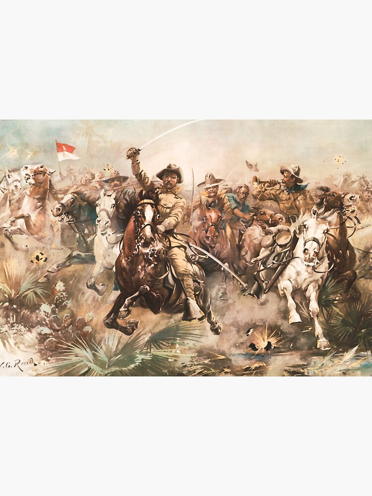 Teddy Roosevelt and The Rough Riders Charging Into Battle by warishellstore