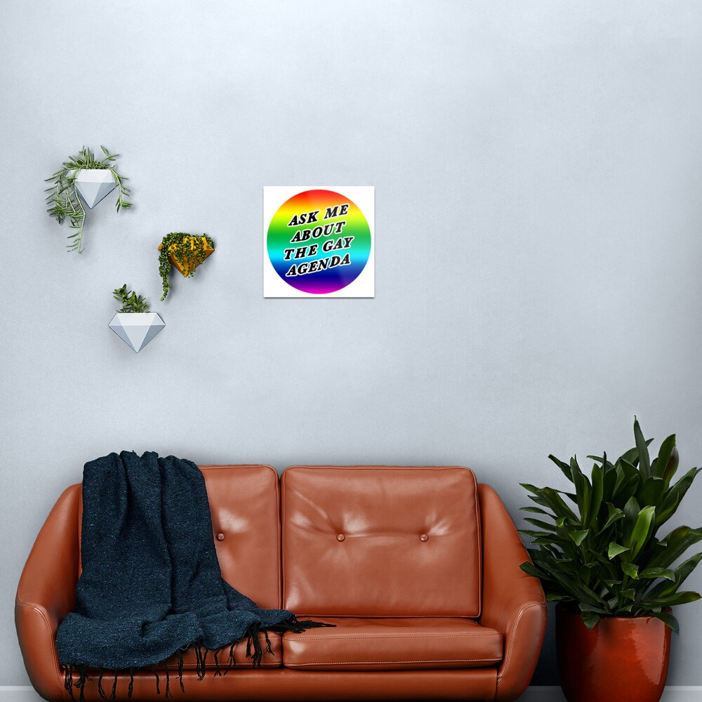 ask me about the gay agenda | lgbtqia+ queer rainbow Metal Print