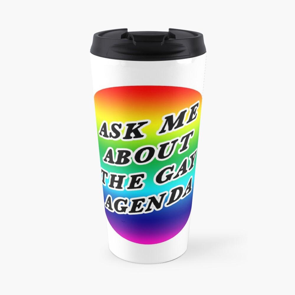 ask me about the gay agenda | lgbtqia+ queer rainbow Travel Mug