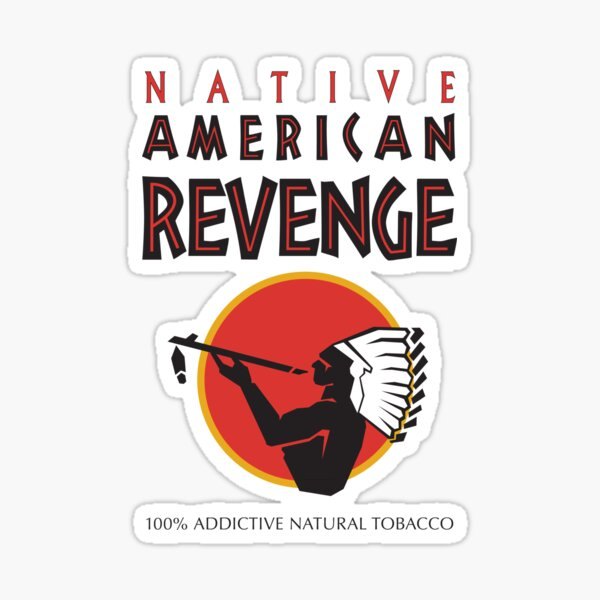 Native American Revenge II Sticker