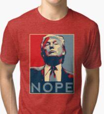 "Donald Trump ""NOPE"" Tri-blend T-Shirt"