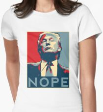 """Donald Trump """"NOPE"""" Women's Fitted T-Shirt"""