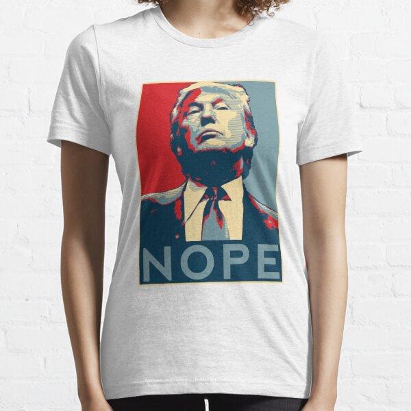 "Donald Trump ""NOPE"" Essential T-Shirt"