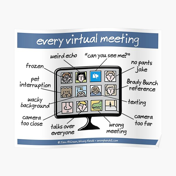 every virtual meeting Poster