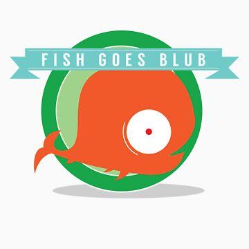 Fish Goes Blub by sammatthews91