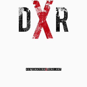 DXR - DXR GRIT (B) by DESTINATIONX