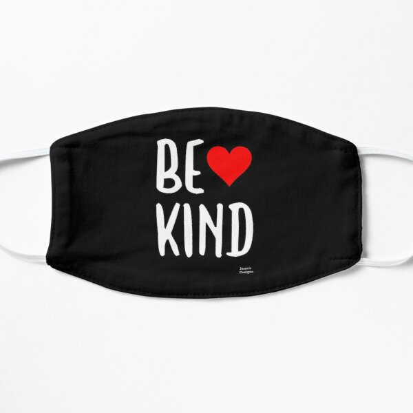 Be Kind With Red Heart Positive Message - Jame's Designs Mask