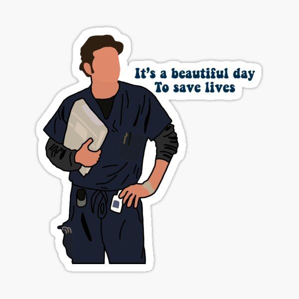 """Derek Shepherd """"Es ist ein wunderschöner Tag, um Leben zu retten."""" Sticker"""