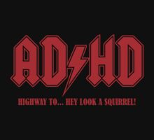 ADHD Highway to Hey! | Unisex T-Shirt