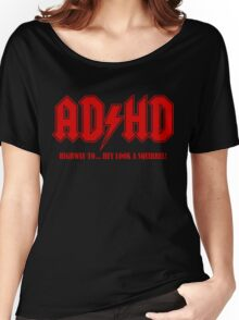 ADHD Highway to Hey! Women's Relaxed Fit T-Shirt