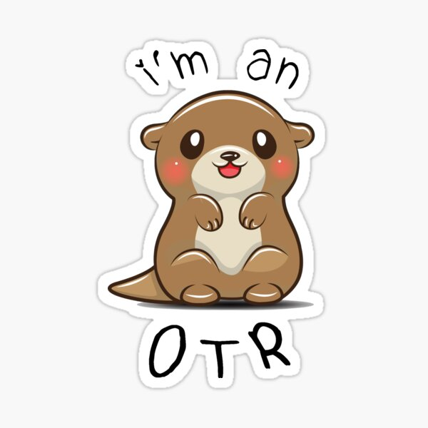I'm an OTR Otter Occupational Therapy Sticker