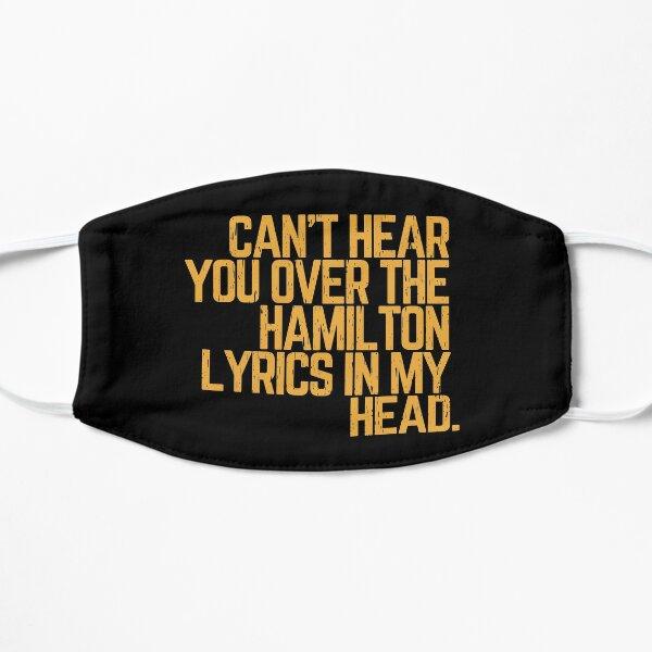 Je ne peux pas t'entendre sur les paroles de Hamilton dans ma tête Masque sans plis