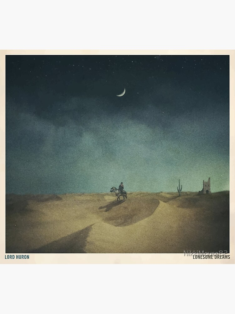 Lonesome Dreams - Lord Huron by NikkiMouse82