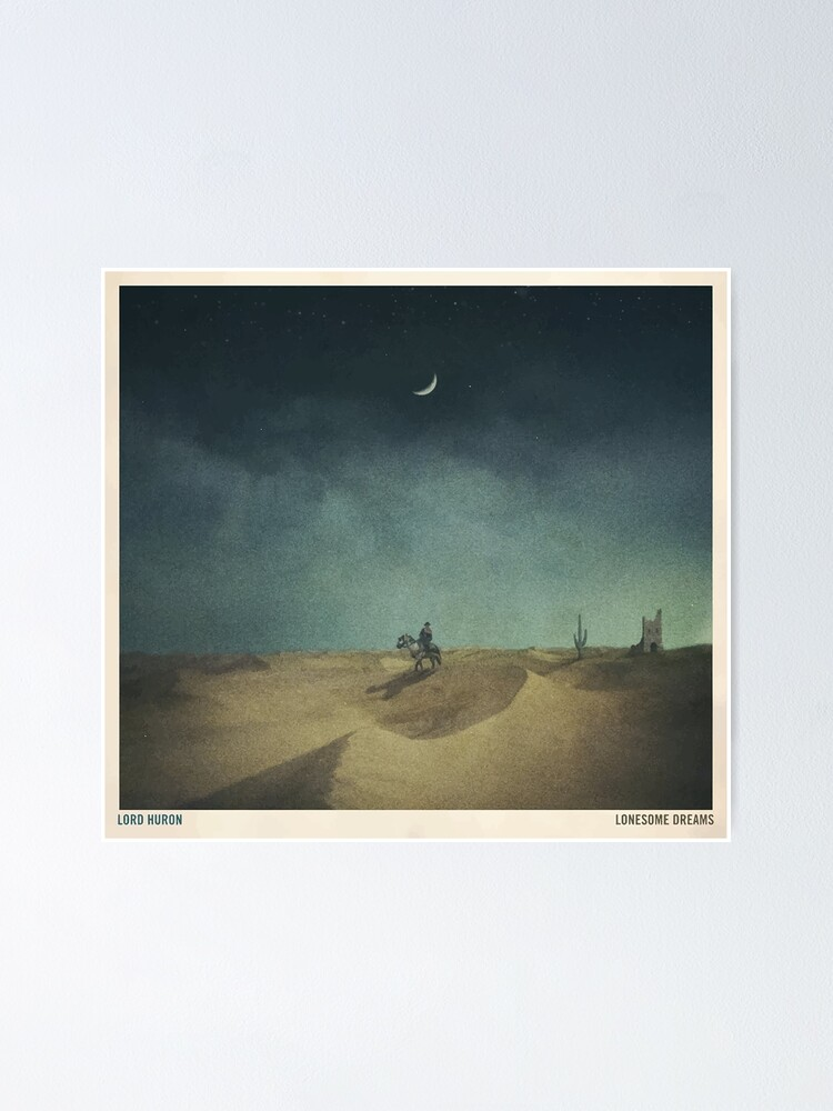 Alternate view of Lonesome Dreams - Lord Huron Poster