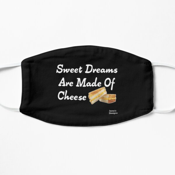 Sweet Dreams Are Made Of Cheese w/ Grilled Cheese Sandwich - Jame's Designs Mask