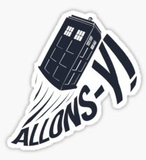 """Allons-y !"" - The Doctor Sticker"