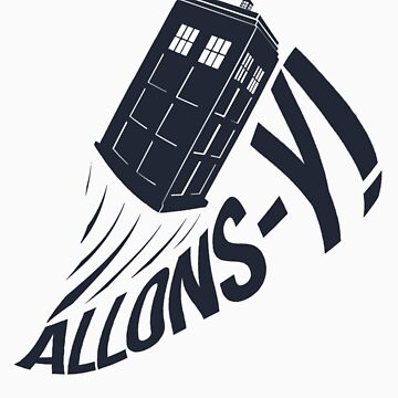 """Allons-y !"" - The Doctor by Mesmaeker"
