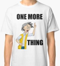 Uncle Chan - One more thing Classic T-Shirt