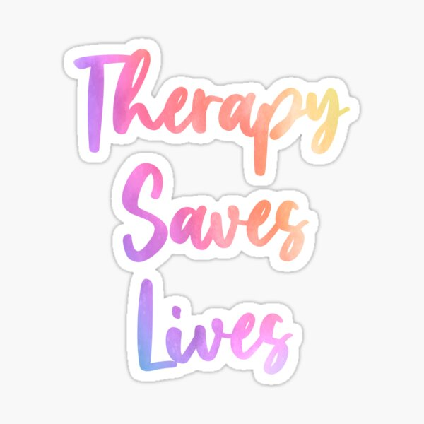 Therapy Saves Lives Occupational Physical Speech Therapy Sticker