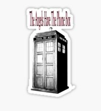 The Angels Have The Phone Box Sticker