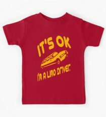 It's OK I'm A Limo Driver Kids Tee